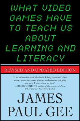 What-Video-Games-Have-to-Teach-Us-about-Learning-and-Literacy-9781403984531